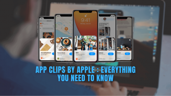APP CLIPS - EVERYTHING TO NEED TO KNOW